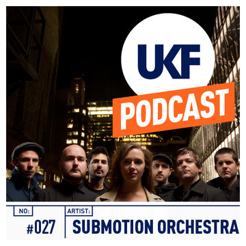2012-10-11 - Submotion Orchestra - UKF Music Podcast 27.jpg