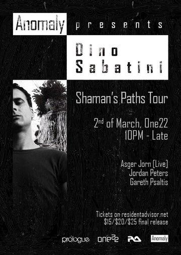 2013-03-02 - Anomaly Presents Dino Sabatini - Shaman's Paths Tour, One22.jpg