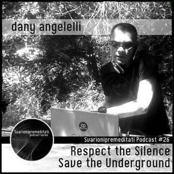 2013-08-31 - Dany Angelelli - Svarionipremeditati Podcast 026.jpg