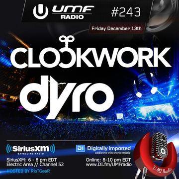 2013-12-13 - Dyro, Clockwork - UMF Radio 243 -2.jpg