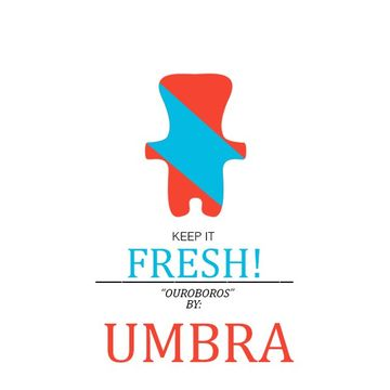 2013 - Umbra - Ouroboros (Keep It Fresh 4).jpg
