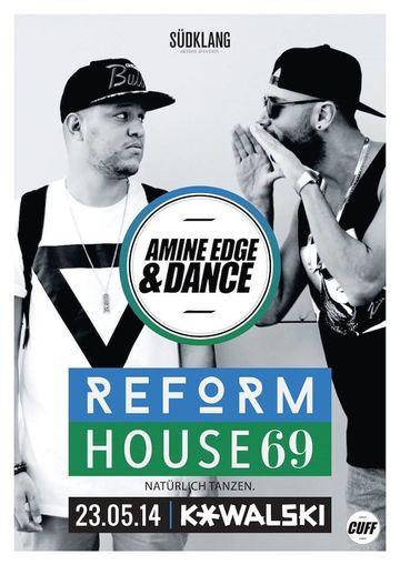 2014-05-23 - Amine Edge & DANCE @ Suedklang Pres. Reformhouse 69, Kowalski -1.jpg