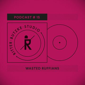 2014-12-03 - Wasted Ruffians - Ritter Butzke Studio Podcast 15.jpg