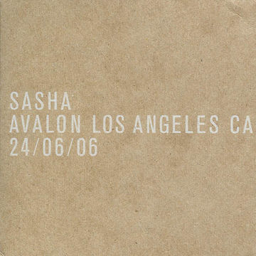 2006-06-24 - Sasha @ Avalon, Los Angeles.jpg