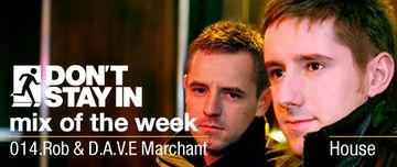 2009-12-14 - Rob & D.A.V.E Marchant - Don't Stay In Mix Of The Week 014.jpg