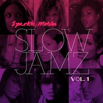 2009 - Sparkle Motion - Slow Jamz Vol.1.jpg