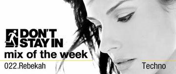 2010-02-15 - Rebekah - Don't Stay In Mix Of The Week 022.jpg