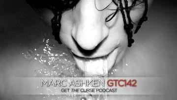 2011-06-14 - Marc Ashken - Get The Curse (gtc142).jpg