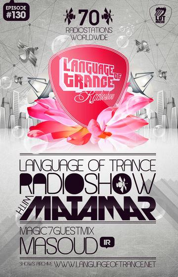 2011-11-05 - Matamar, Masoud - Language Of Trance 130.jpg