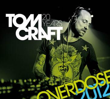 2012-06-21 - Tomcraft - Overdose 2012 (Promo Mix).jpg