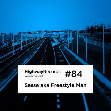 2012-09-24 - Sasse aka Freestyle Man - Highway Podcast 84.jpg