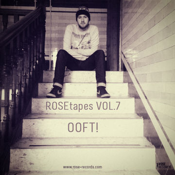 2013-03-21 - OOFT! - ROSEtapes Vol.7.jpg