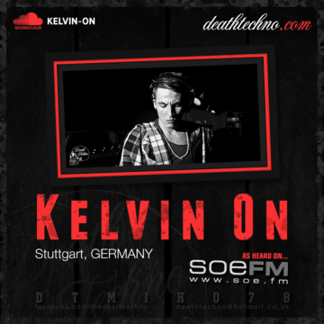 2014-01-10 - Kelvin On - Death Techno 078.png
