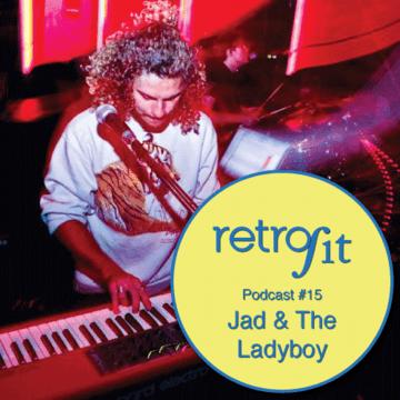 2014-02-11 - Jad & The Ladyboy - Retrofit Podcast 15.png