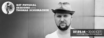 2014-02-27 - Thomas Schumacher @ Get Physical Sessions 13.jpg