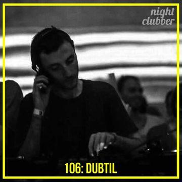 2014-03-07 - Dubtil - Nightclubber.ro Podcast 106.jpg