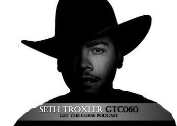 2009-04-27 - Seth Troxler - Get The Curse (gtc60).jpg