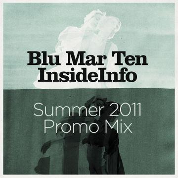 2011-06-21 - Blu Mar Ten & InsideInfo - Summer 2011 Promo Mix.jpg