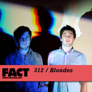 2012-01-16 - Blondes - FACT Mix 312.jpg