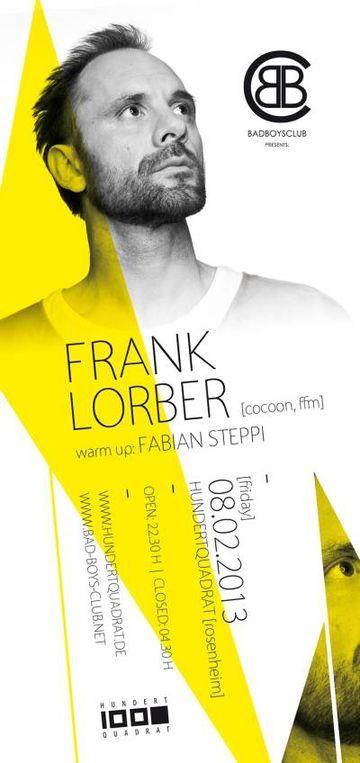2013-02-08 - Frank Lorber @ Bad Boys Club Presents Frank Lorber, Hundertquadrat.jpg
