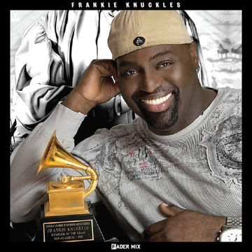 2013-05-21 - Frankie Knuckles - FADER Mix.jpg