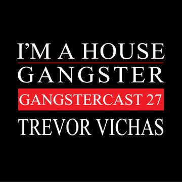 2014-02-07 - Trevor Vichas - Gangstercast 27.jpg