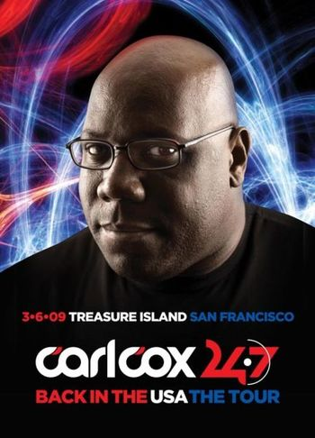 2009-03-06 - Carl Cox - 24-7 Tour, Treasure Island, S.F.jpg