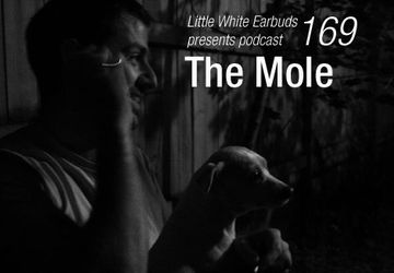 2013-07-22 - The Mole - LWE Podcast 169.jpg