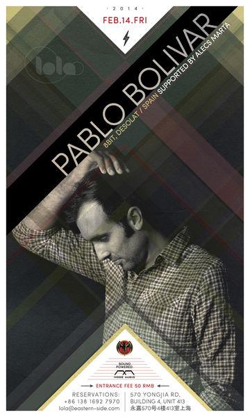 2014-02-14 - Pablo Bolivar @ Lola.jpg