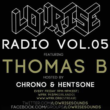 2014-05-02 - Unknown Artist, Thomas B - LowRise Radio Vol.05.jpg