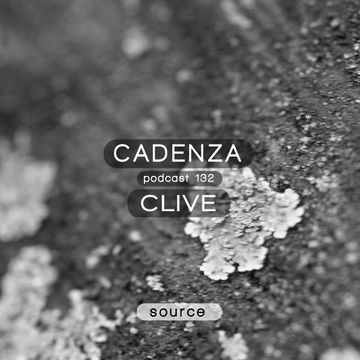 2014-09-05 - CLiVe - Cadenza Podcast 132 - Source.jpg