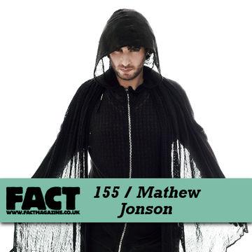 2010-06-04 - Mathew Jonson - FACT Mix 155.jpg