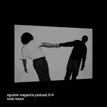 2011-02-07 - Solar Bears - Sgustok Magazine Podcast 014.png