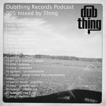 2012-05-19 - Thing - Dubthing Records Podcast 005.jpg