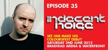 2012-05-21 - Indecent Noise - Colours Radio Podcast 35.jpg