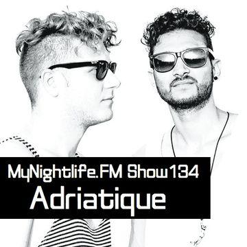 2013-01-17 - Tuncay Celik, Adriatique - MyNightlife.FM Show 134.jpg