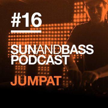 2013-07-01 - Jumpat - SUNANDBASS Podcast 16.jpg