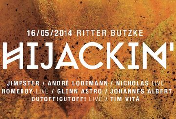 2014-05-16 - Hijackin', Ritter Butzke.jpg