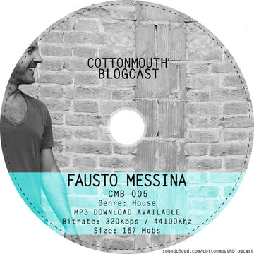 2014-10-23 - Fausto Messina - Cottonmouth Blogcast 005.jpg