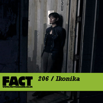 2010-11-29 - Ikonika - FACT Mix 206.jpg