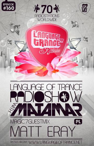 2012-06-02 - Matamar, Matt Eray - Language Of Trance 160.jpg