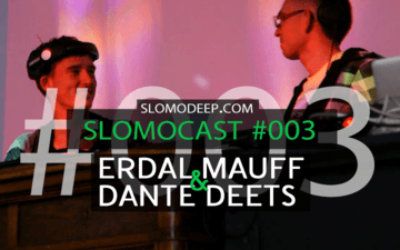 2012-12-10 - Erdal Mauff & Dante Deets - Slomocast 003.png