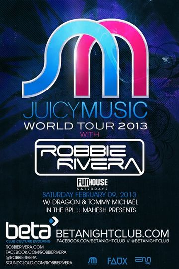 2013-02-07 - Juicy Music World Tour 2013, Beta Nightclub.jpg