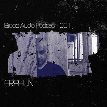 2013-02-13 - Erphun - Brood Audio Podcast 061.jpg