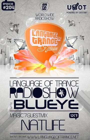 2013-04-06 - BluEye, Natlife - Language Of Trance 204.jpg