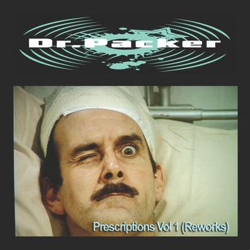 2014-05-06 - Dr Packer - Prescriptions Vol.1 (Reworks).jpg