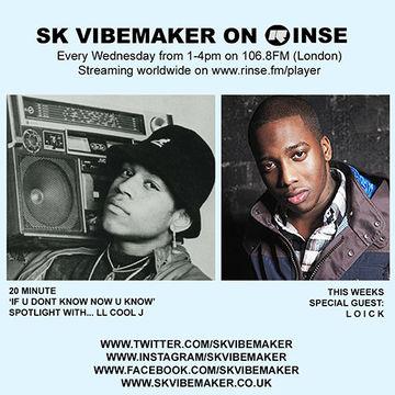 2014-07-30 - SK Vibemaker, Loick - Rinse FM.jpg
