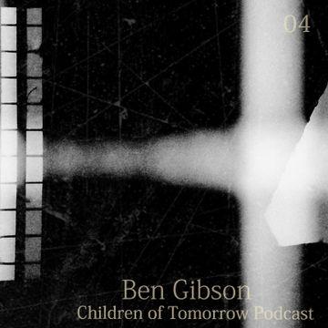 2014-08-18 - Ben Gibson - Children Of Tomorrow Podcast 04 (Part 2).jpg