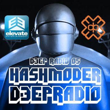 2014-10-10 - Hashmoder - Elevate Entertainment Presents Deep Radio 05, D3EP Radio Network.jpg