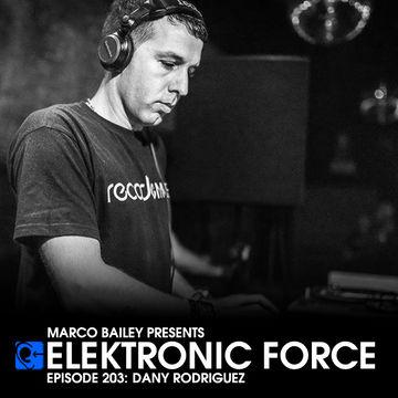 2014-11-14 - Dany Rodriguez - Elektronic Force Podcast 203.jpg
